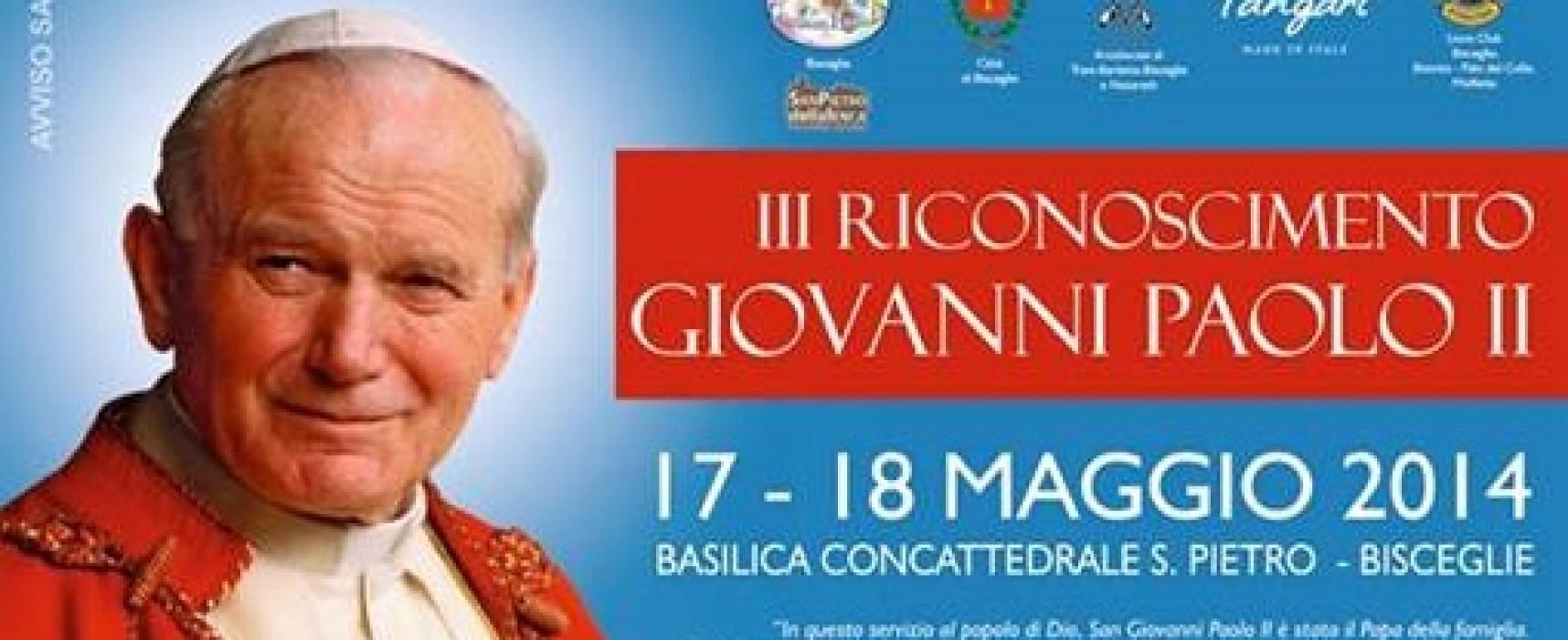 """17 e 18 maggio, III edizione Riconoscimento """"Giovanni Paolo II"""""""