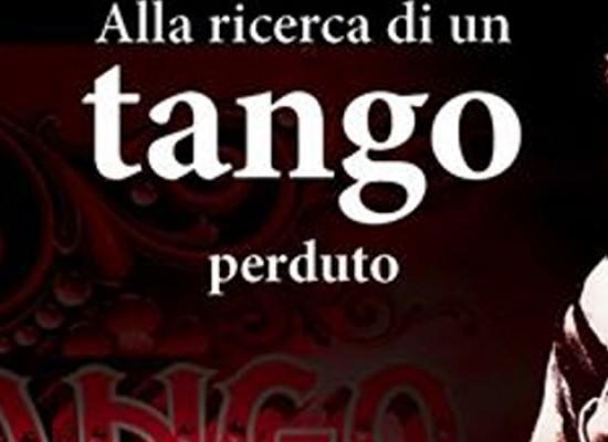 """Pomeriggi all'ombra di un libro, oggi """"Alla Ricerca di un tango perduto"""""""