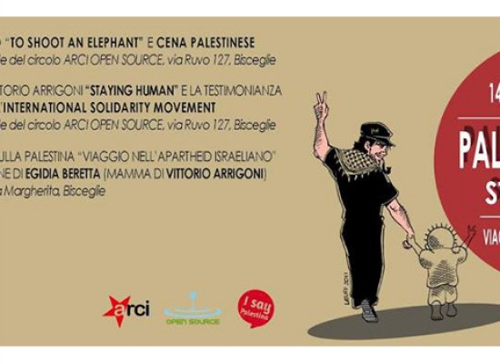 "Viaggio nell'apartheid israeliano, Open Source presenta ""Palestina libera – Stay human"""