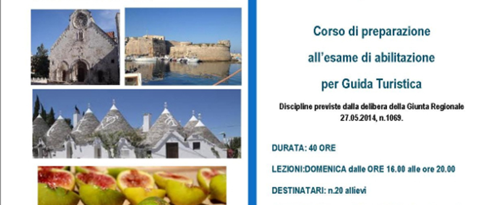 """La Pro Loco presenta il """"Corso di preparazione all'esame di abilitazione per Guide turistiche"""""""