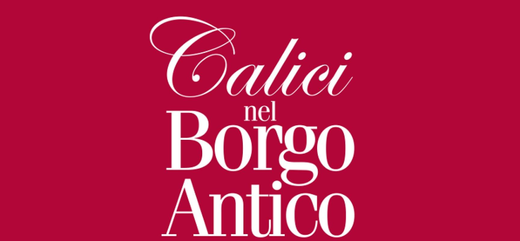 Calici nel Borgo Antico 2014, saranno 60 le cantine pugliesi coinvolte nell'iniziativa