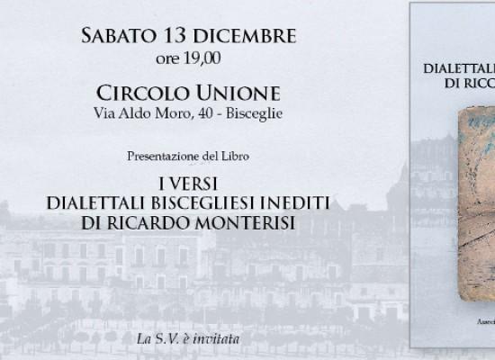 """""""I versi dialettali inediti di Riccardo Monterisi"""", sabato 13 la presentazione del nuovo libro di Luca De Ceglia"""