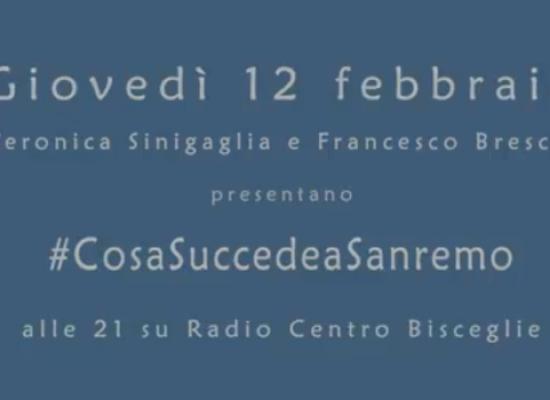 """#AncheNoiCantiamoSanremo, iniziativa canterina di """"Cosa Succede in Città"""" – Radio Centro Bisceglie"""
