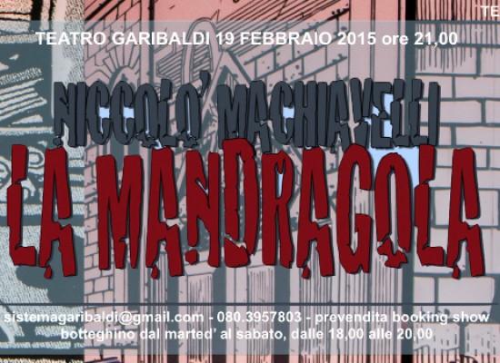 """La stagione teatrale del """"Garibaldi"""" prosegue con """"La Mandragola"""""""