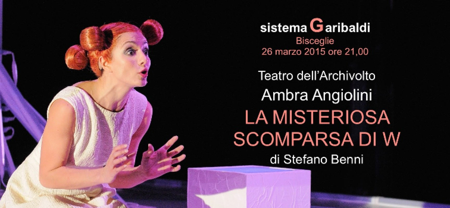 """""""La misteriosa scomparsa di W"""", Ambra Angiolini di scena giovedì 26 al Garibaldi"""
