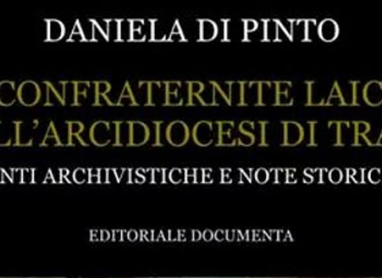 """""""Le confraternite laicali"""", il 17 marzo presentazione del libro vincitore del """"Premio Nazionale Bibliographica"""""""