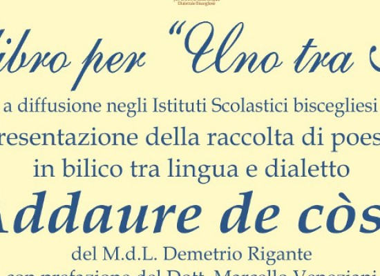 "Sabato 14 marzo presentazione del libro ""Addaure de còse"" del M.d.L. Demetrio Rigante"