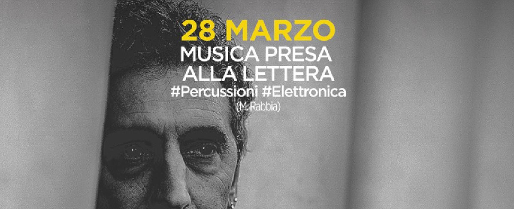 """""""Musica presa alla lettera"""", il progetto artistico di Michele Rabbia al """"Vetrère Jazz Festival plus"""""""