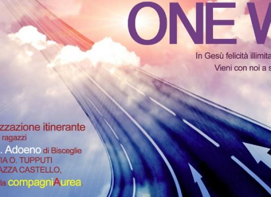 """""""One Way"""", percorso di evangelizzazione itinerante a cura di Compagnia Aurea e parrocchia di sant'Adoeno"""