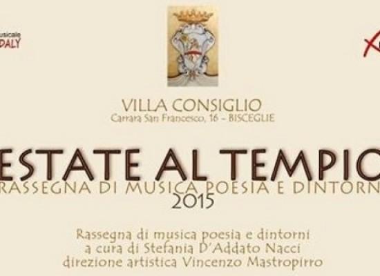 """Arriva """"Estate al tempio"""" la rassegna di musica e poesia presso Villa Consiglio"""