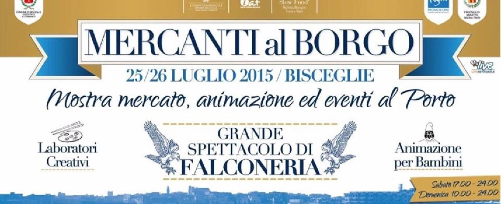 """Torna """"Mercanti al Borgo"""" con una edizione ricca di novità e attività differenti"""