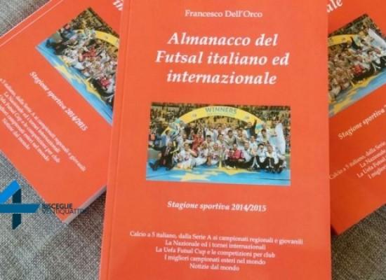 Il biscegliese Francesco Dell'Orco presenta il 5° Almanacco del futsal italiano ed internazionale