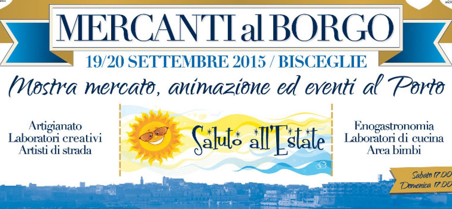 Mercanti al Borgo: arte, gastronomia e artigianato nelle serate conclusive