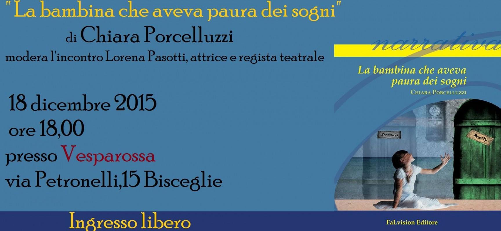"""La scrittrice Chiara Porcelluzzi presenta al Vesparossa il libro """"La bambina che aveva paura dei sogni"""""""