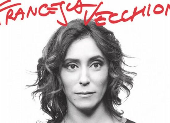 """""""T'innamorerai senza pensare…"""", Francesca Vecchioni stasera ospite della rassegna """"I diritti in genere"""""""