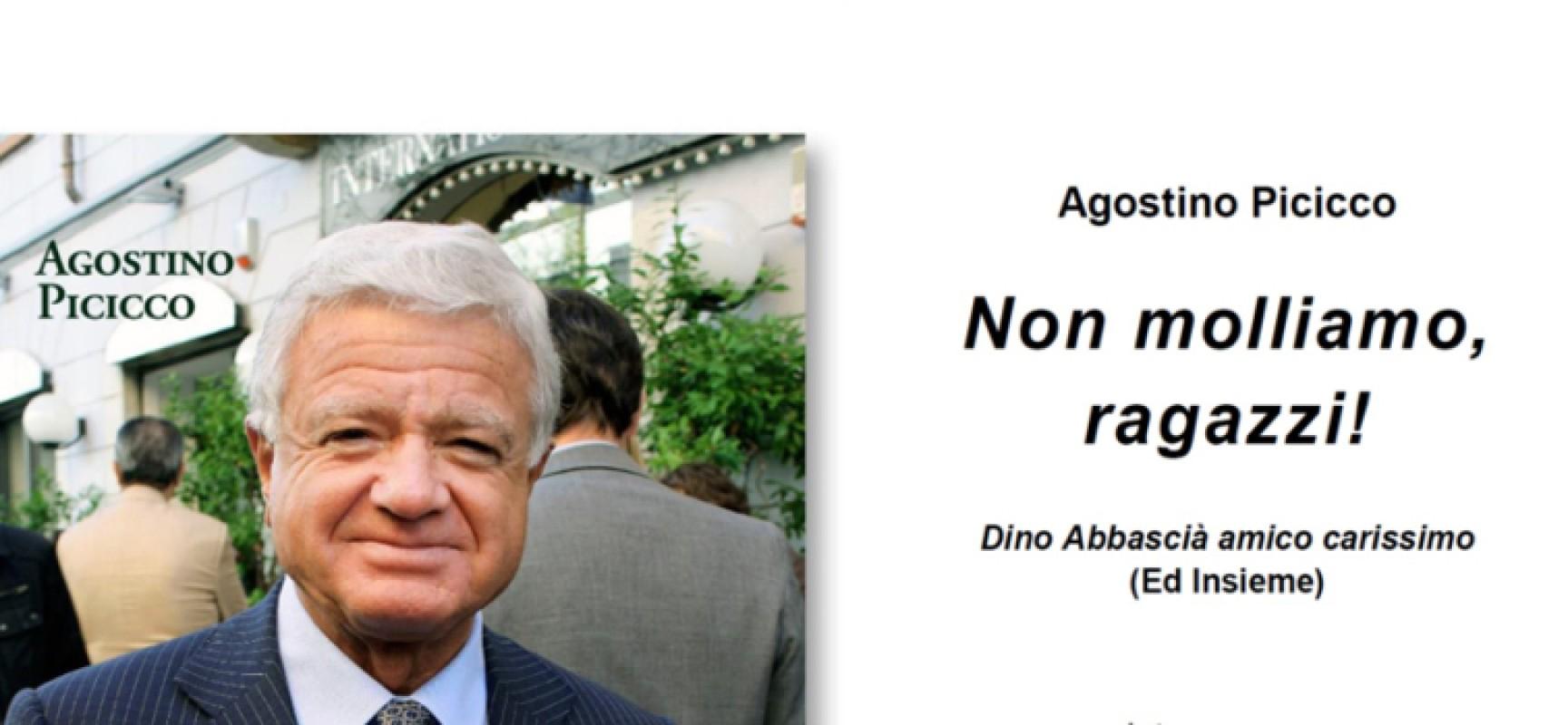 """""""Non molliamo, ragazzi"""", Agostino Picicco presenta il suo libro su Dino Abbascià"""