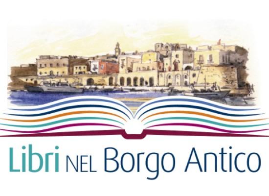 """Associazioni ed enti collaborano per la riuscita della rassegna """"Libri nel Borgo Antico"""""""