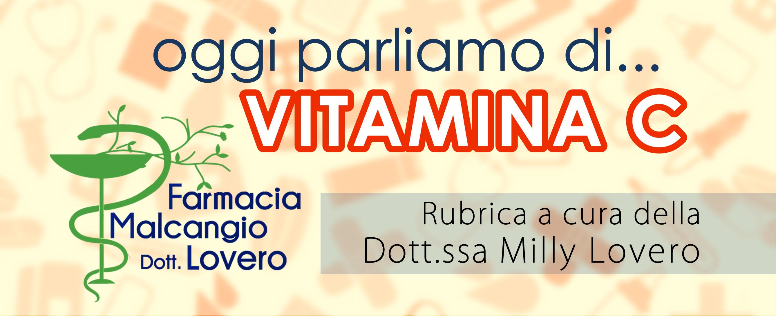 Oggi parliamo di vitamina c rubrica a cura della for Vitamina a per tartarughe