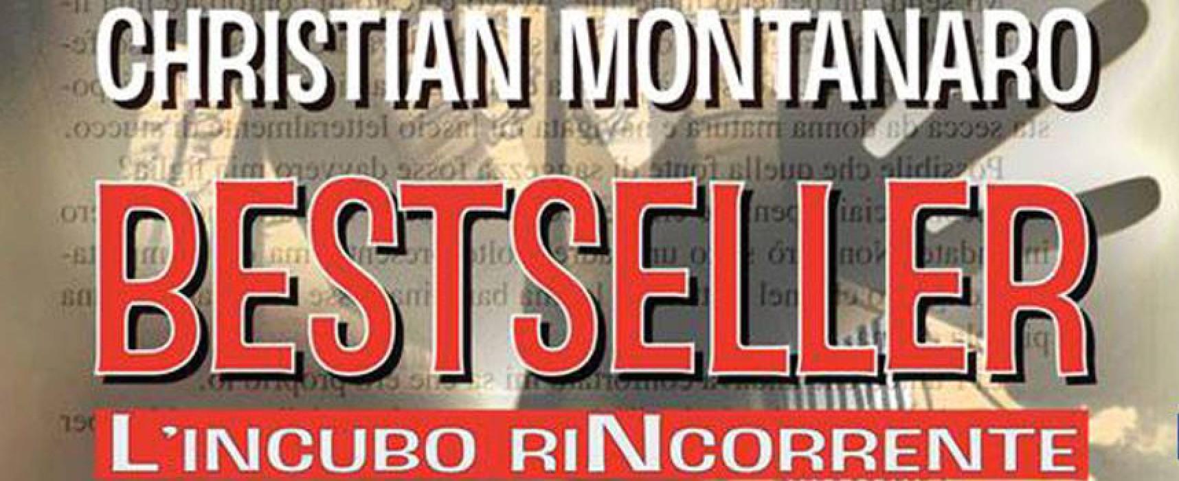 """""""Serate d'Autore"""", la Libreria Marconi ospita Christian Montanaro e il suo """"Bestseller"""""""