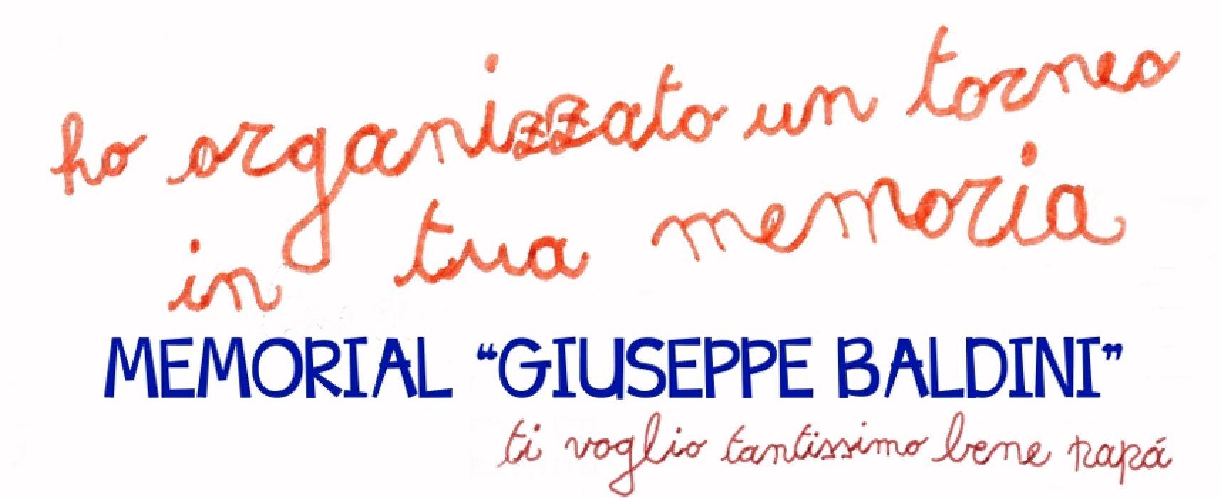 """Nel giorno della festa del papà la prima edizione del """"Memorial Giuseppe Baldini"""""""