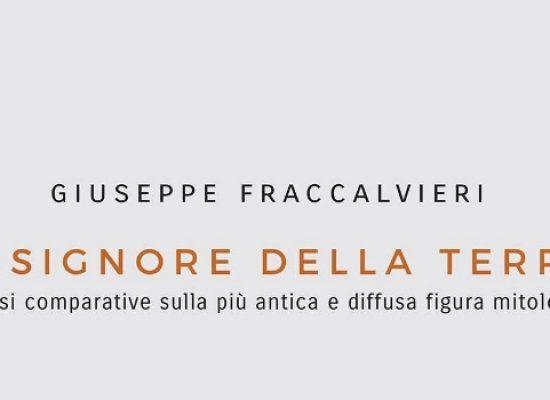 Tupputincontri presenta il saggio multidisciplinare di Giuseppe Fraccalvieri
