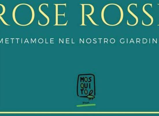 """Associazione Mosquito: """"Con il rimborso del biglietto di Ranieri piantiamo rose rosse"""""""