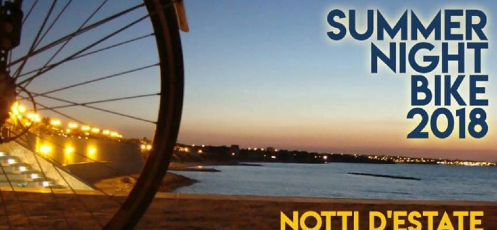 "Torna ""Summer Night Bike 2018"", il PROGRAMMA degli appuntamenti"