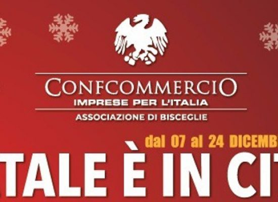 """""""A Bisceglie il Natale è in città"""", ecco il programma delle iniziative natalizie di Confcommercio"""