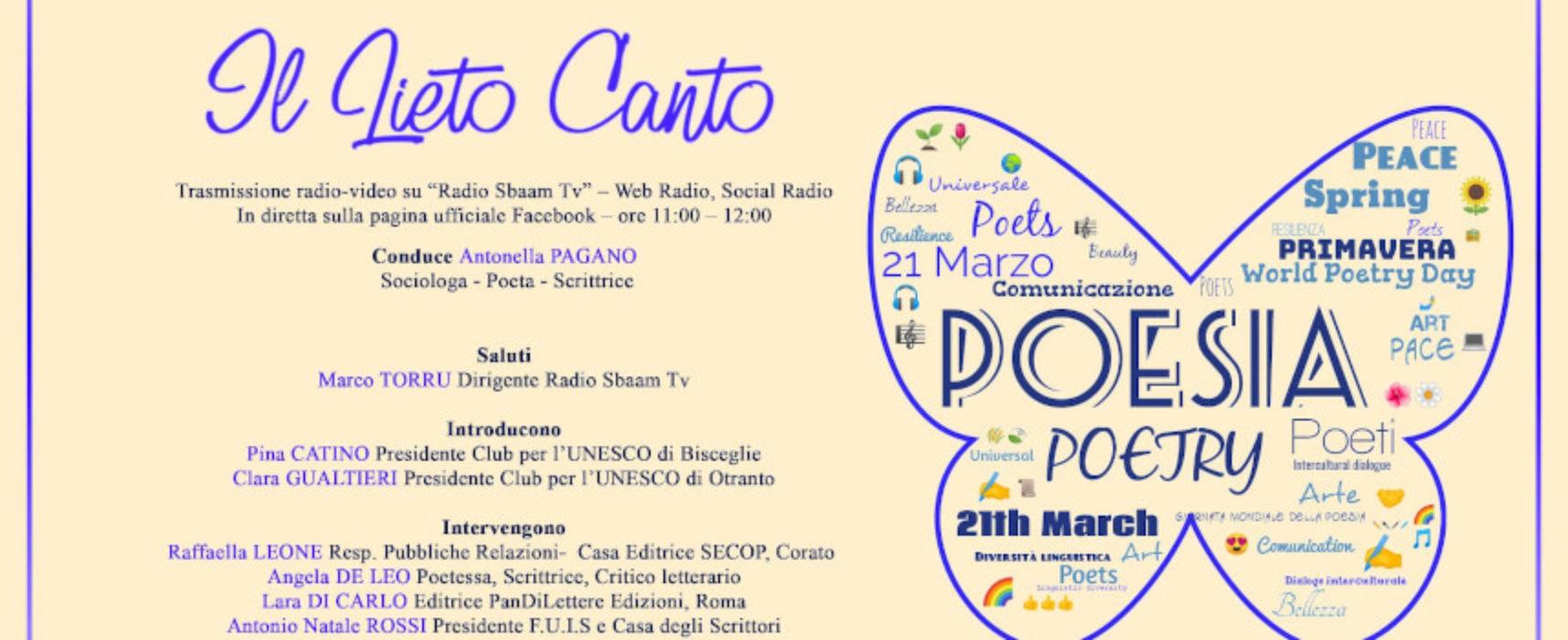 """Giornata Mondiale della Poesia: Club Unesco Bisceglie presenta """"Il Lieto Canto"""""""