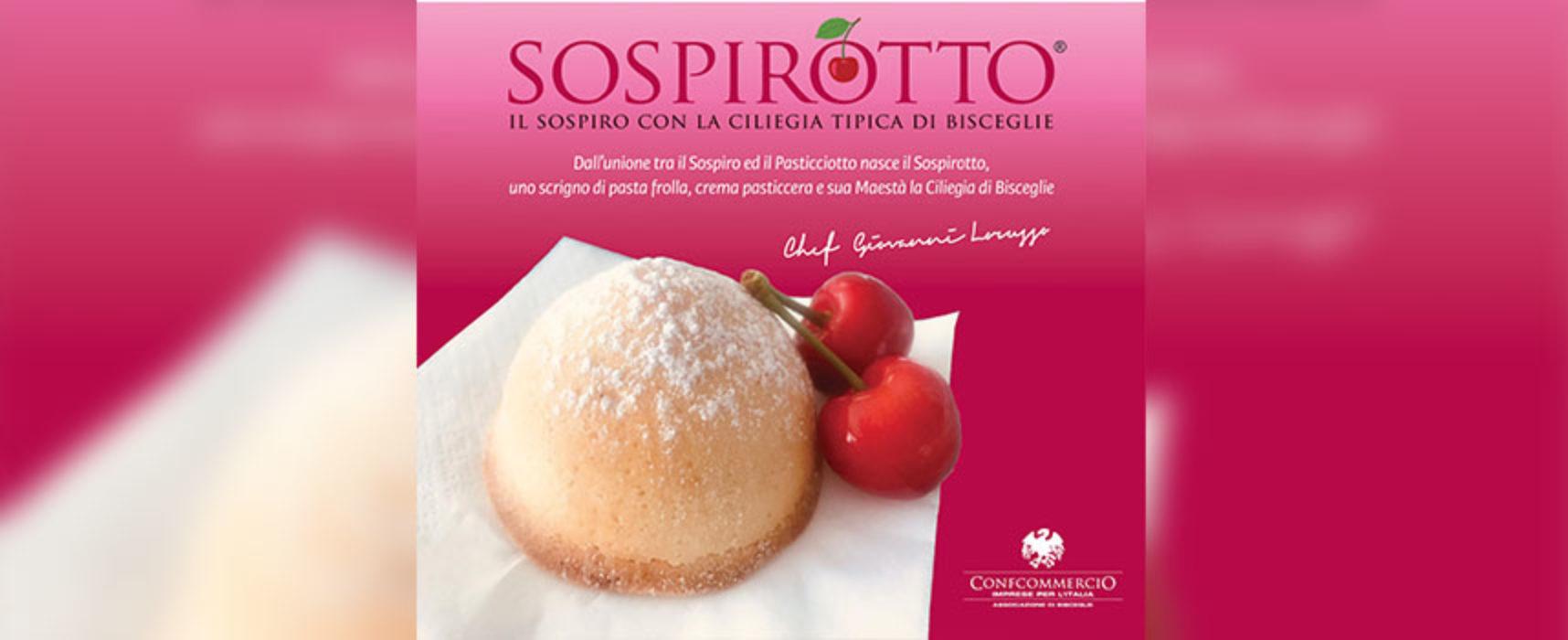 Sospiro e ciliegia tipica biscegliese per una nuova creazione dolciaria